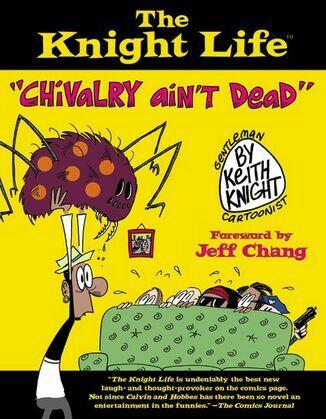 "The Knight Life: ""Chivalry Ain't Dead"""