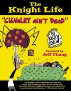 The Knight Life: &quot;Chivalry Ain't Dead&quot;