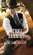 The Lone Sheriff (Mills & Boon Historical)