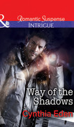 Way of the Shadows (Mills & Boon Intrigue) (Shadow Agents: Guts and Glory - Book 4)