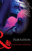 Flirtation (Mills & Boon Blaze)