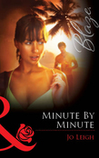 Minute by Minute (Mills & Boon Blaze)