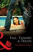 Tall, Tanned & Texan (Mills & Boon Blaze)