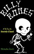 Billy Bones: Tales from the Secrets Closet: Tales from the Secrets Closet