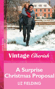 A Surprise Christmas Proposal (Mills & Boon Vintage Cherish)