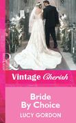 Bride By Choice (Mills & Boon Vintage Cherish)