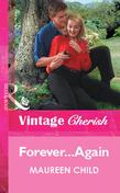 Forever...Again (Mills & Boon Vintage Cherish)