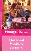 Her Ideal Husband (Mills & Boon Vintage Cherish)