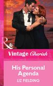 His Personal Agenda (Mills & Boon Vintage Cherish)