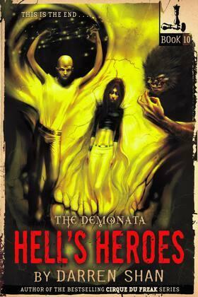 The Demonata #10: Hell's Heroes: Hell's Heroes