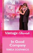 In Good Company (Mills & Boon Vintage Cherish)