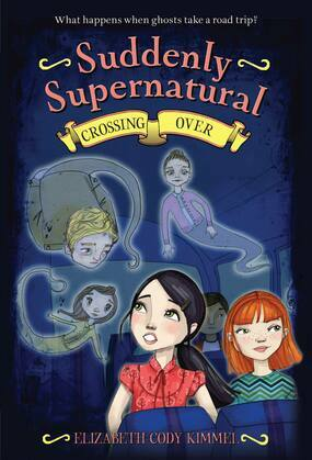 Suddenly Supernatural 4: Crossing Over: Crossing Over