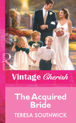 The Acquired Bride (Mills & Boon Vintage Cherish)