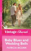 Baby Blues And Wedding Bells (Mills & Boon Vintage Cherish)