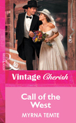 Call Of The West (Mills & Boon Vintage Cherish)