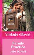 Family Practice (Mills & Boon Vintage Cherish)