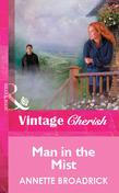 Man In The Mist (Mills & Boon Vintage Cherish)