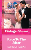 Race To The Altar (Mills & Boon Vintage Cherish)