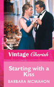 Starting with a Kiss (Mills & Boon Vintage Cherish)