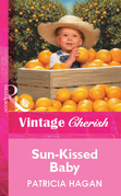 Sun-Kissed Baby (Mills & Boon Vintage Cherish)