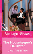 The Housekeeper's Daughter (Mills & Boon Vintage Cherish)