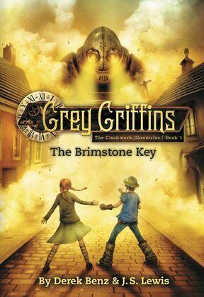 Grey Griffins: The Brimstone Key