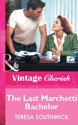The Last Marchetti Bachelor (Mills & Boon Vintage Cherish)