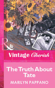 The Truth About Tate (Mills & Boon Vintage Cherish)