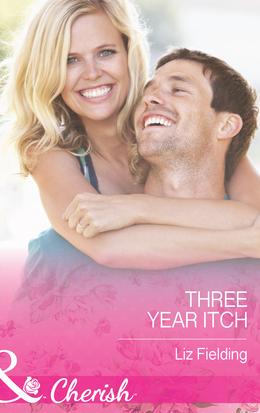 The Three-Year Itch (Mills & Boon Cherish)