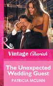 The Unexpected Wedding Guest (Mills & Boon Vintage Cherish)