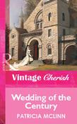 Wedding Of The Century (Mills & Boon Vintage Cherish)