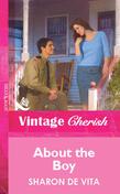 About The Boy (Mills & Boon Vintage Cherish)