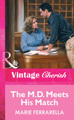 The M.D. Meets His Match (Mills & Boon Vintage Cherish)