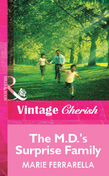The M.D.'s Surprise Family (Mills & Boon Vintage Cherish)