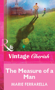 The Measure of a Man (Mills & Boon Vintage Cherish)