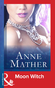 Moon Witch (Mills & Boon Modern) (The Anne Mather Collection)