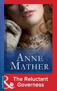 Anne Mather - The Reluctant Governess