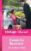 Celebrity Bachelor (Mills & Boon Vintage Cherish)