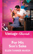 For His Son's Sake (Mills & Boon Vintage Cherish)