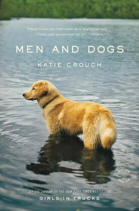 Men and Dogs: A Novel