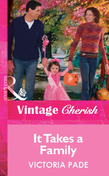 It Takes a Family (Mills & Boon Vintage Cherish)