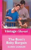 The Boss's Baby Bargain (Mills & Boon Vintage Cherish)