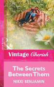 The Secrets Between Them (Mills & Boon Vintage Cherish)