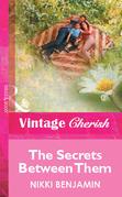 The Secrets Between Them (Mills & Boon Vintage Cherish)