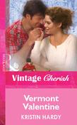 Vermont Valentine (Mills & Boon Vintage Cherish)