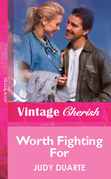 Worth Fighting For (Mills & Boon Vintage Cherish)