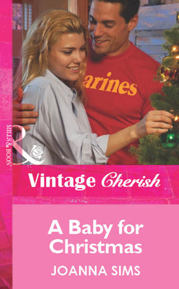 A Baby For Christmas (Mills & Boon Vintage Cherish)