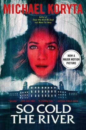 So Cold the River