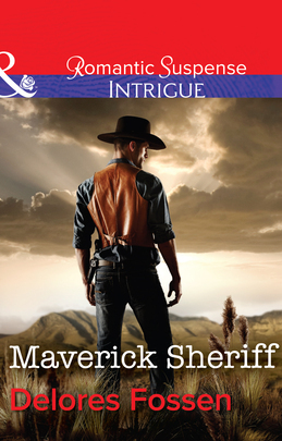 Maverick Sheriff (Mills & Boon Intrigue) (Sweetwater Ranch, Book 1)