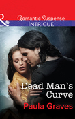 Dead Man's Curve (Mills & Boon Intrigue) (The Gates, Book 1)